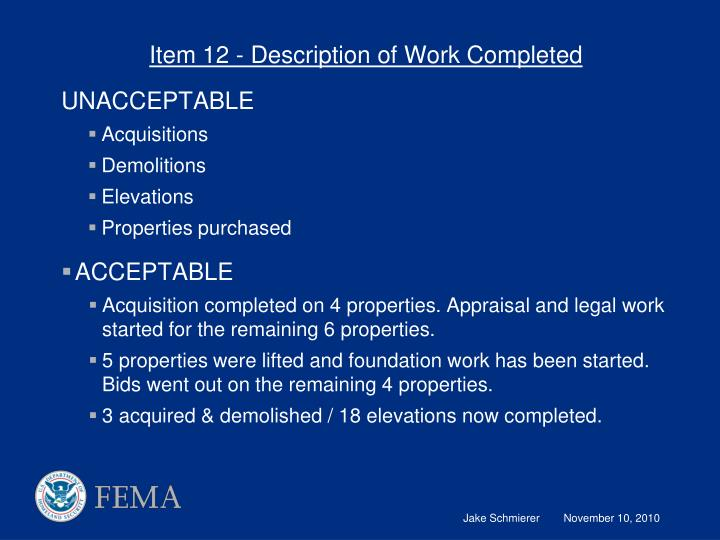 Item 12 - Description of Work Completed