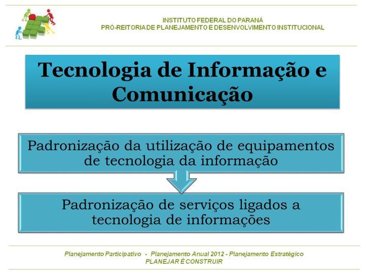 Tecnologia de Informação e Comunicação