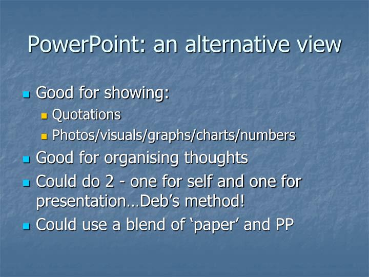 PowerPoint: an alternative view