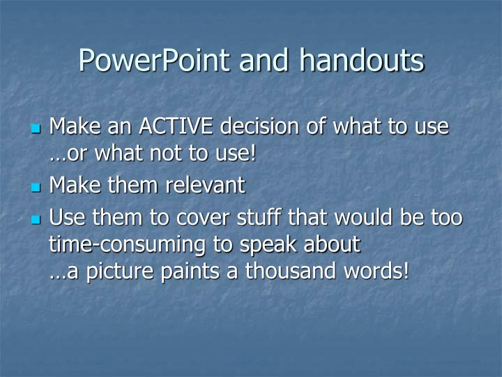 PowerPoint and handouts