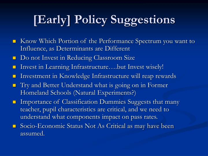 [Early]	Policy Suggestions