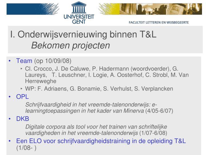 I. Onderwijsvernieuwing binnen T&L