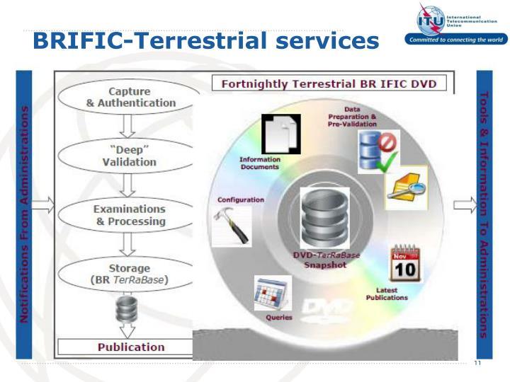 BRIFIC-Terrestrial services
