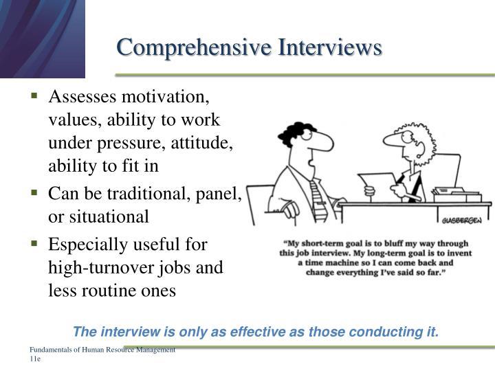Comprehensive Interviews