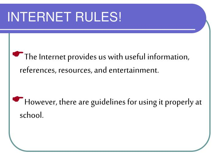 INTERNET RULES!
