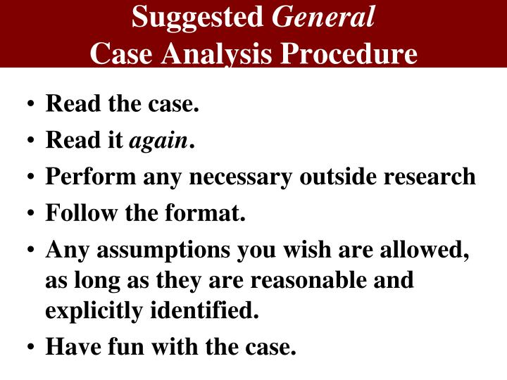 Suggested general case analysis procedure