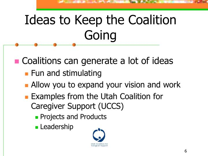 Ideas to Keep the Coalition Going