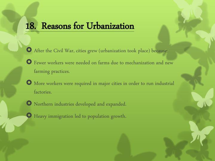 18.  Reasons for Urbanization