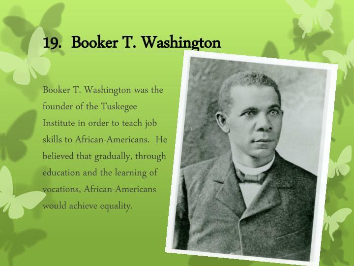 19.  Booker T. Washington