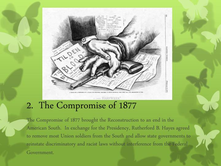 2 the compromise of 1877