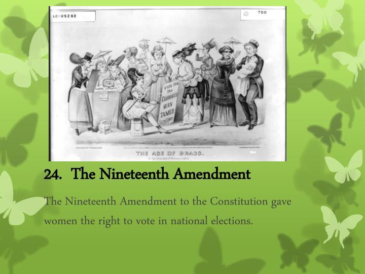 24.  The Nineteenth Amendment