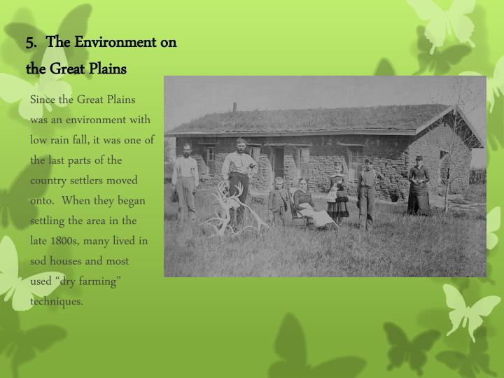 5.  The Environment on the Great Plains