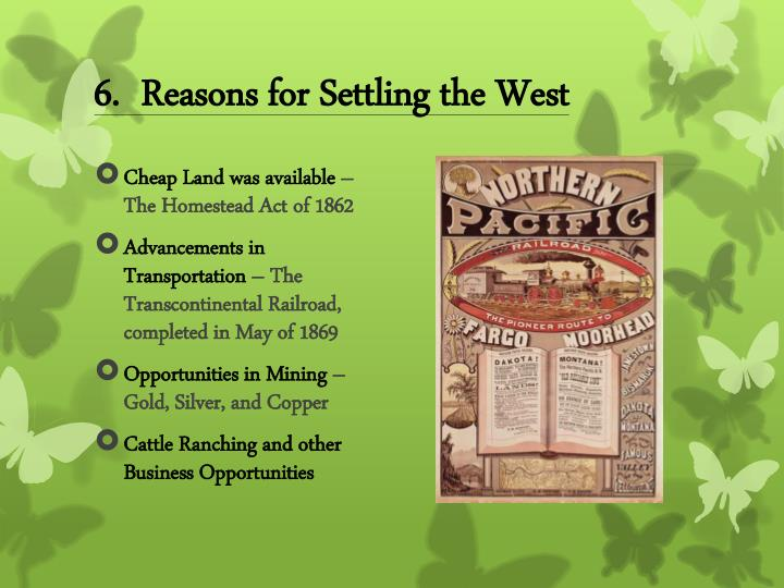6.  Reasons for Settling the West