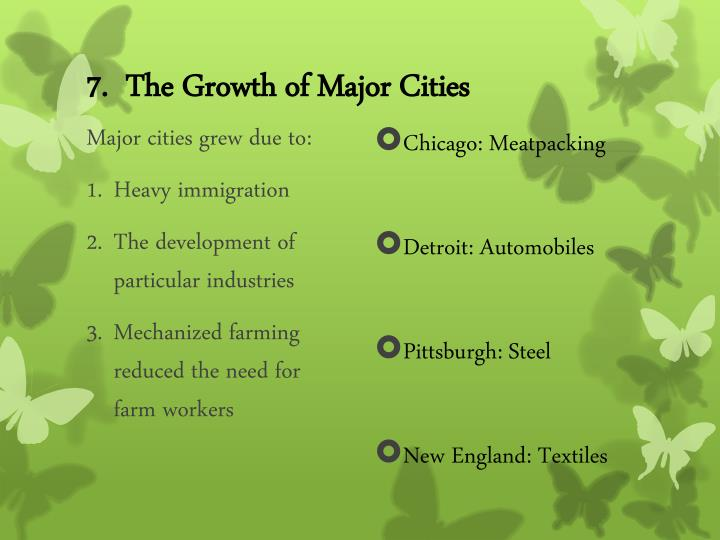 7.  The Growth of Major Cities