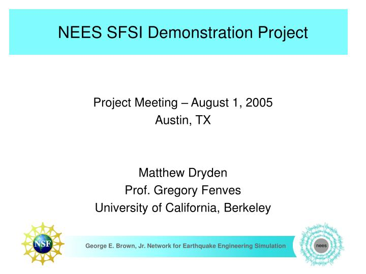 Nees sfsi demonstration project