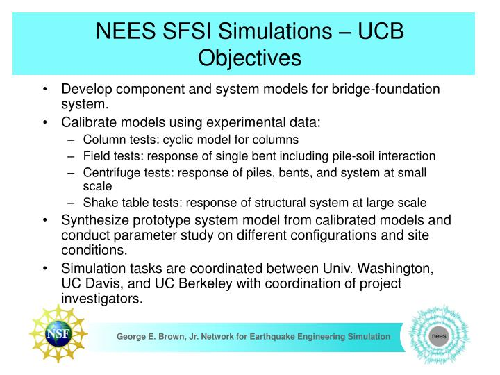 Nees sfsi simulations ucb objectives