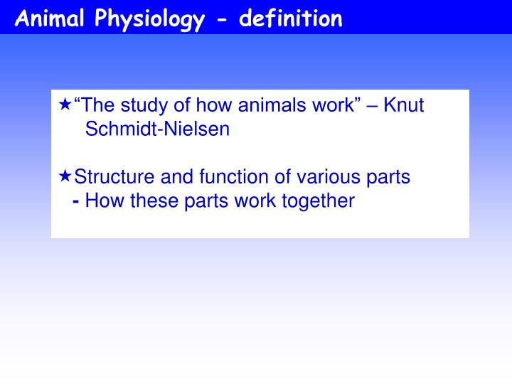 Animal Physiology - definition