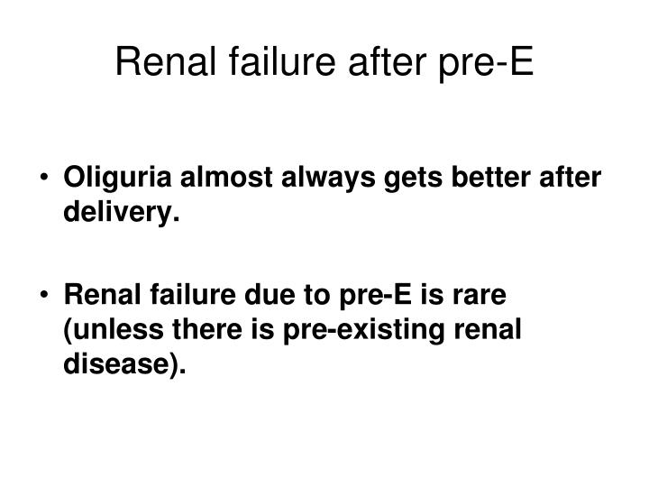 Renal failure after pre-E
