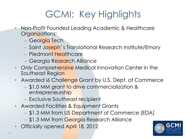GCMI:  Key Highlights