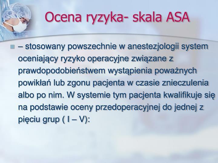 Ocena ryzyka- skala ASA