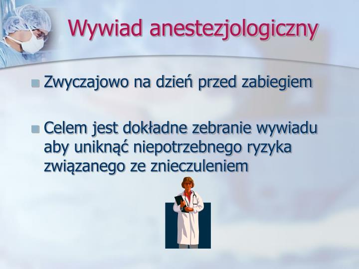 Wywiad anestezjologiczny
