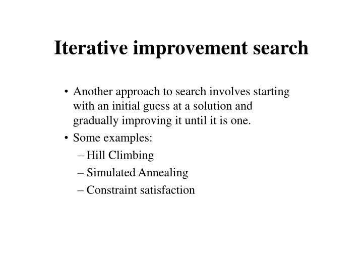 Iterative improvement search