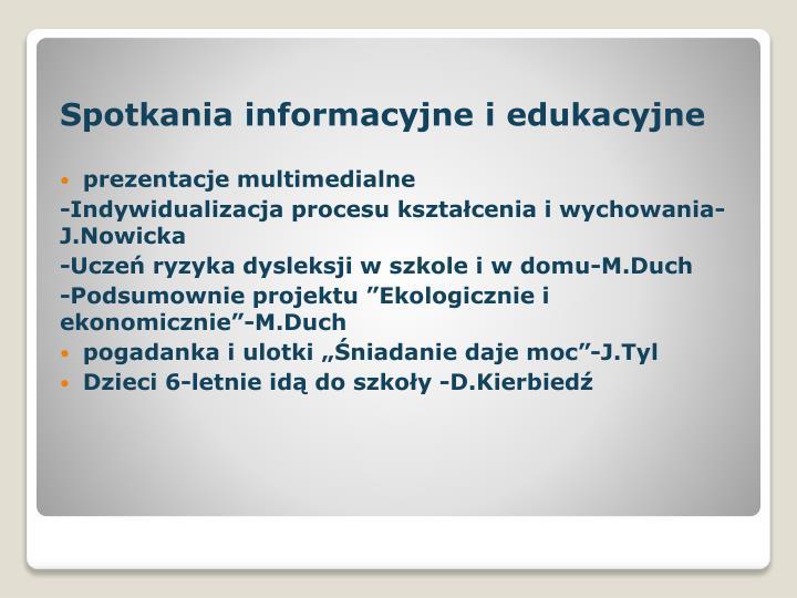 Spotkania informacyjne i edukacyjne