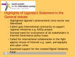 highlights of uganda s statement in the general debate