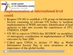implementation at international level contd