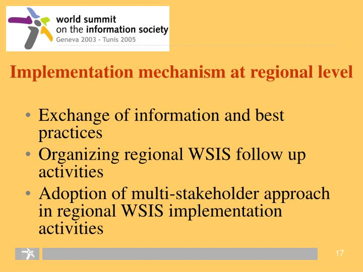 Implementation mechanism at regional level