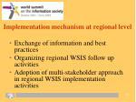 implementation mechanism at regional level