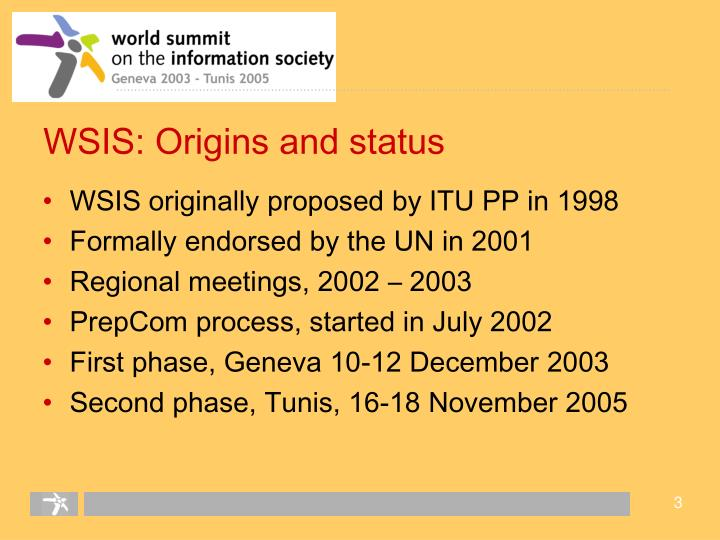WSIS: Origins and status