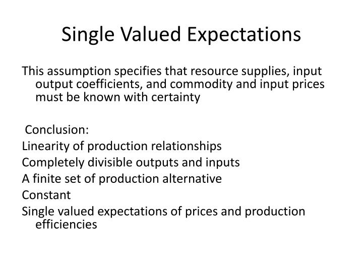 Single Valued Expectations