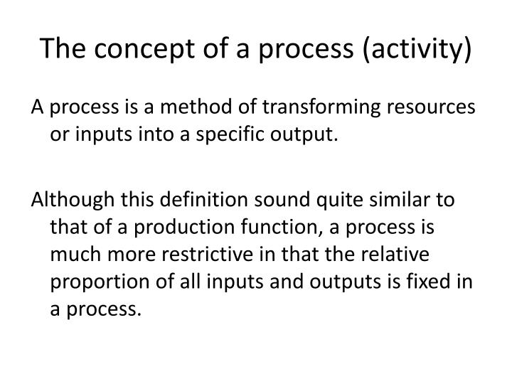 The concept of a process (activity)