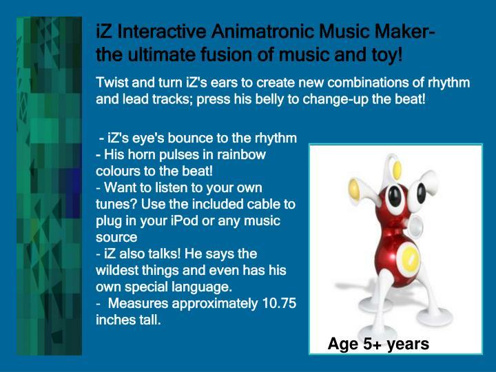 iZ Interactive Animatronic Music Maker-