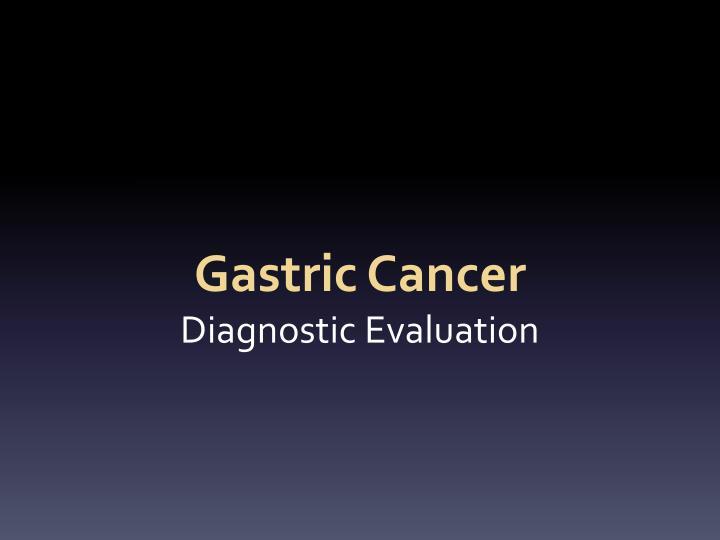 Gastric Cancer