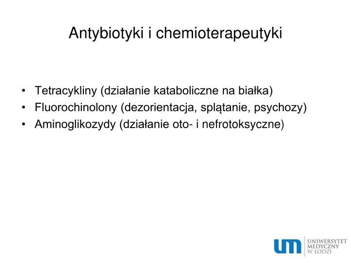 Antybiotyki i chemioterapeutyki