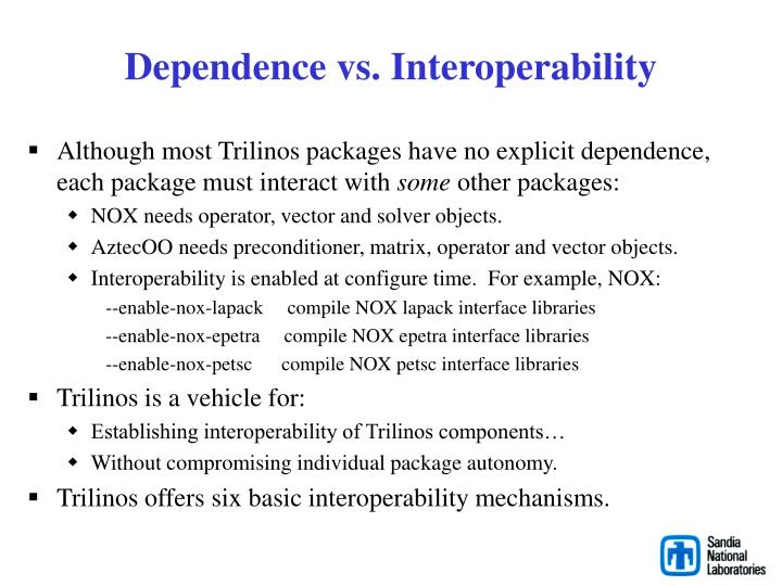Dependence vs. Interoperability