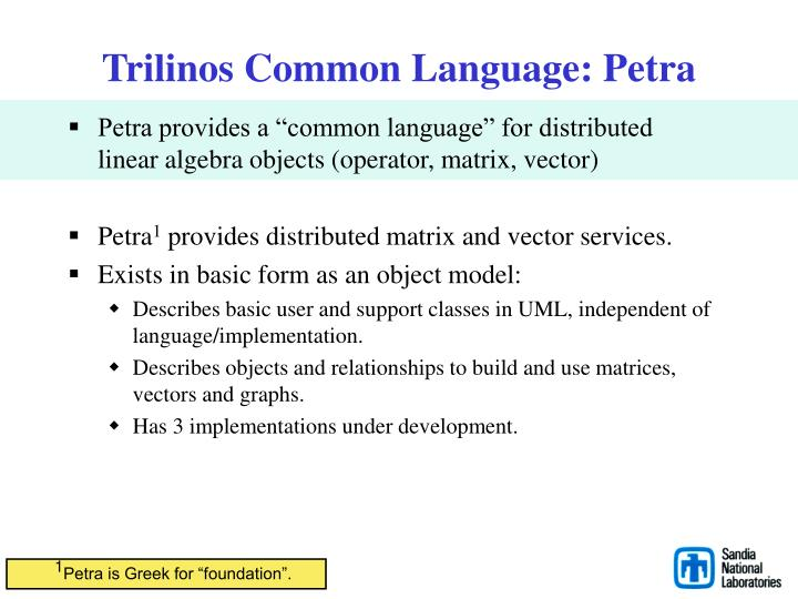 Trilinos Common Language: Petra