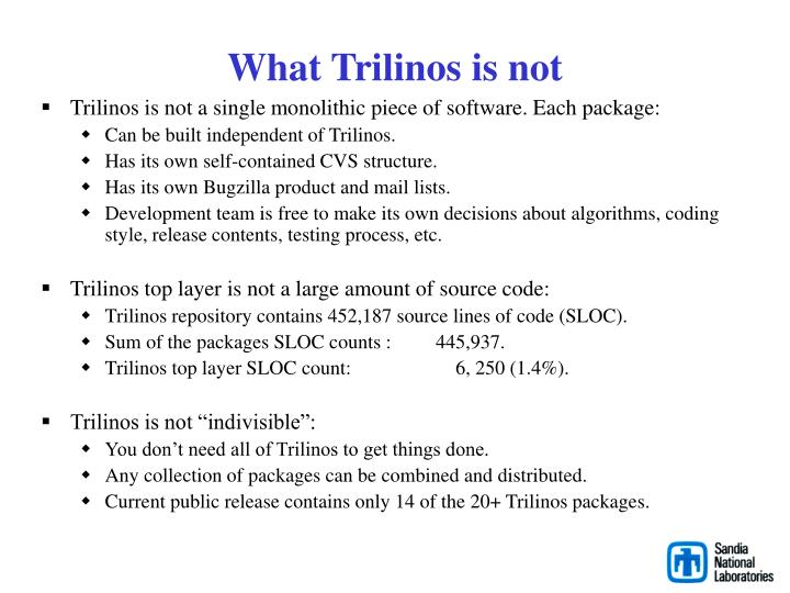 What Trilinos is not