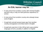 an eal learner may be