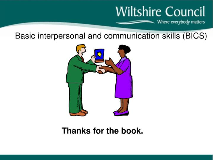 Basic interpersonal and communication skills (BICS)