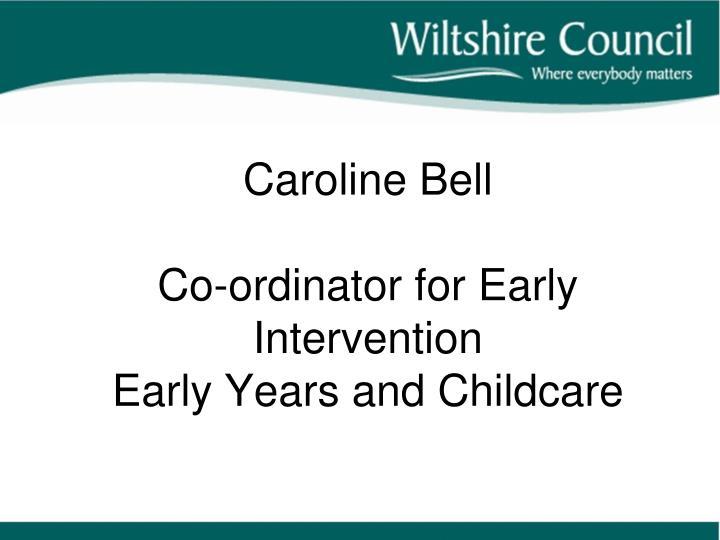 Caroline Bell