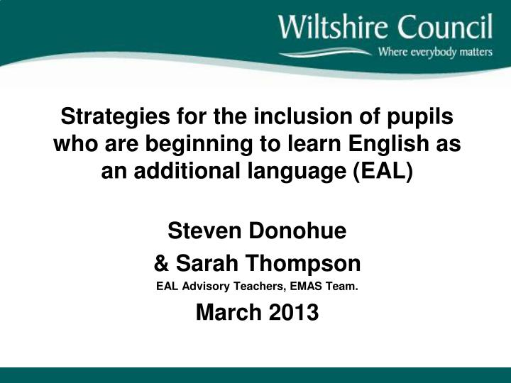 Strategies for the inclusion of pupils who are beginning to learn English as an additional language ...