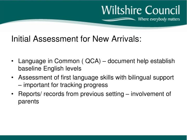 Initial Assessment for New Arrivals: