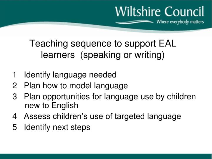 Teaching sequence to support EAL learners