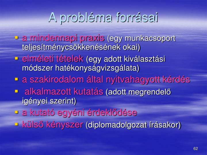 A problma forrsai
