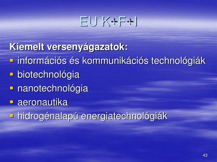 EU K+F+I