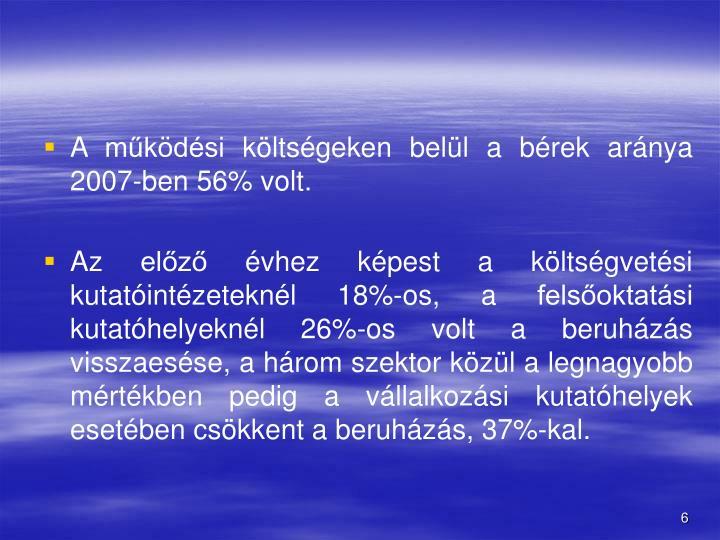 A mkdsi kltsgeken bell a brek arnya 2007-ben 56% volt.