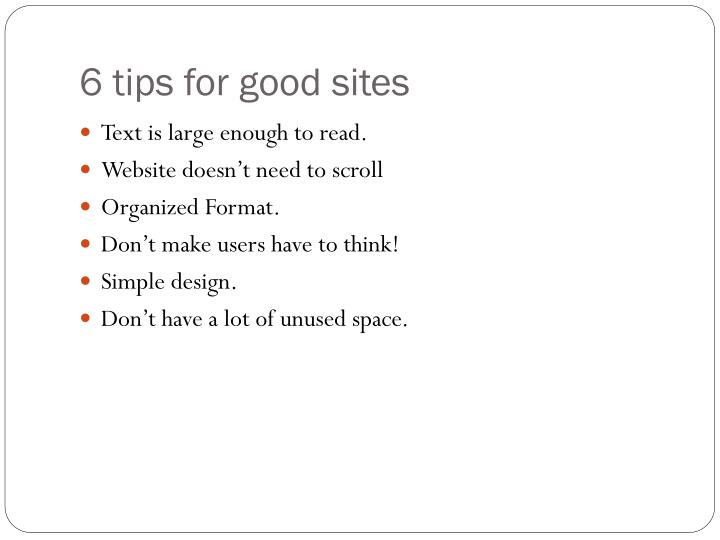 6 tips for good sites